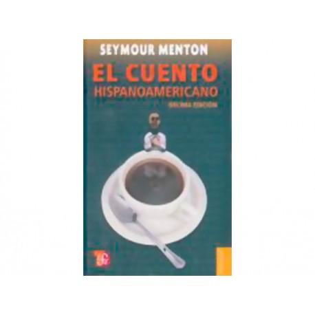 El Cuento Hispanoamericano - Envío Gratuito