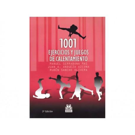 1001 Ejercicios y Juegos de Calentamiento - Envío Gratuito