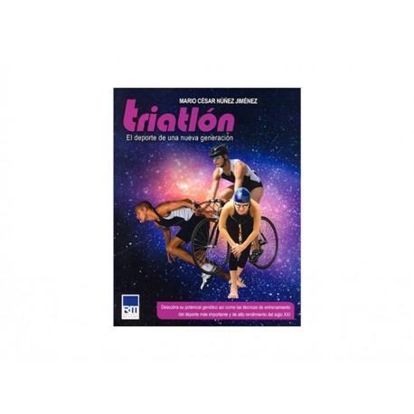 Triatlon El Deporte de Una Nueva Generacion - Envío Gratuito