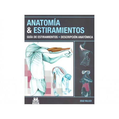 Anatomía y Estiramientos - Envío Gratuito