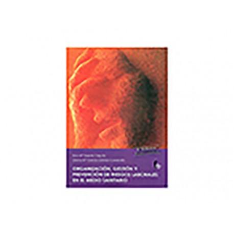 Organización, Gestión y Prevención de Riesgos Laborales en el Medio Sanitario - Envío Gratuito