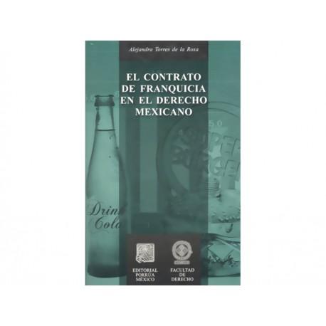El Contrato de Franquicia en el Derecho Mexicano - Envío Gratuito