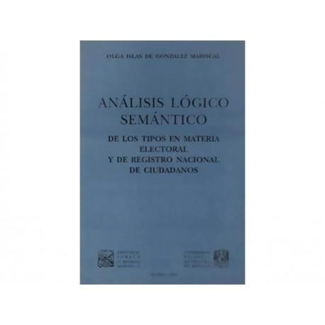 Análisis Lógico Semántico: De los Tipos en Materia Electoral y de Registro Nacional de Ciudadanos - Envío Gratuito