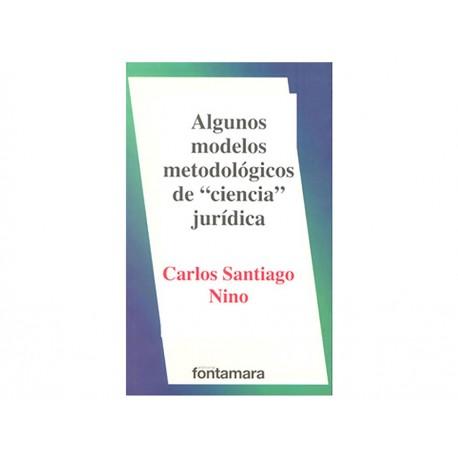 Algunos Modelos Metodológicos de Ciencia Jurídica - Envío Gratuito