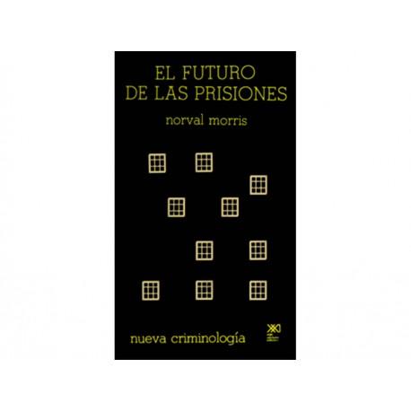 El Futuro de las Prisiones - Envío Gratuito