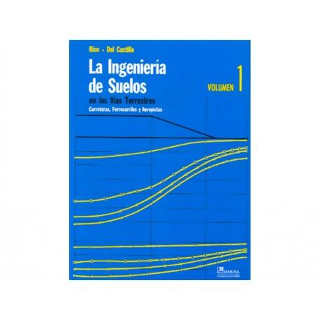 La Ingenieria de Suelos en las Vías Terrestres 1 - Envío Gratuito