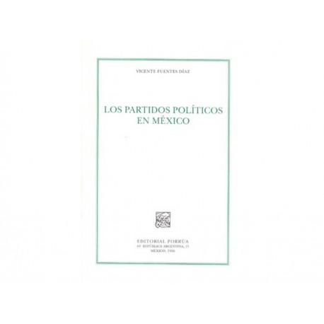 Los Partidos Políticos en México - Envío Gratuito