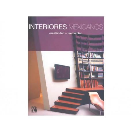 Interiores Mexicanos Creatividad e Innovación - Envío Gratuito