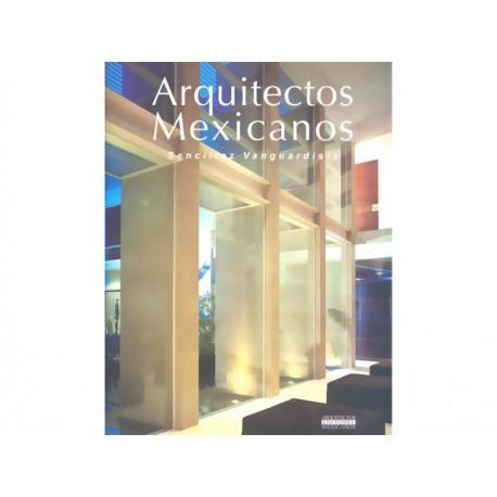 Arquitectos Mexicanos Sencillez Vanguardista - Envío Gratuito