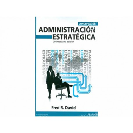 Conceptos de Administración Estratégica - Envío Gratuito