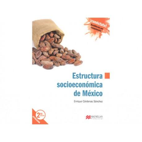 Estructura Socioeconómica de México Cuarto Semestre - Envío Gratuito