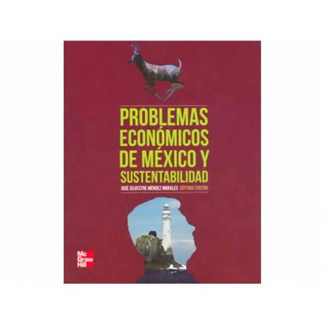 Problemas Económicos de México y Sustentabilidad - Envío Gratuito