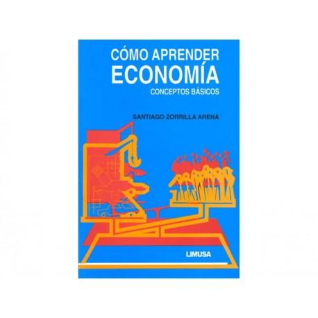Cómo Aprender Economía Conceptos Básicos - Envío Gratuito
