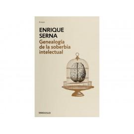 Genealogía de la Soberbia Intelectual - Envío Gratuito