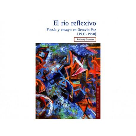 Río Reflexivo Poesía y Ensayo en Octavio Paz 1931 1958 - Envío Gratuito