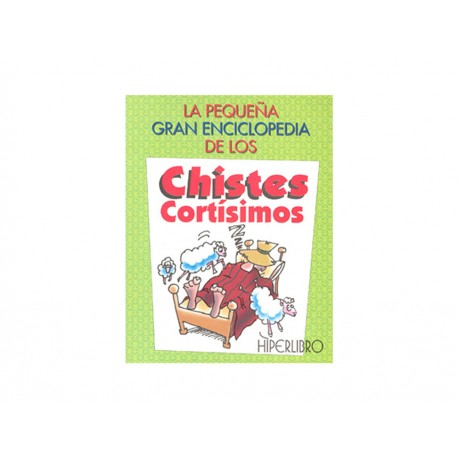 La Pequeña Gran Enciclopedia de los Chistes Cortísimos - Envío Gratuito