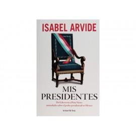 Mis Presidentes - Envío Gratuito