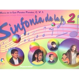 Sinfonia de la Fe 2 Preescolar - Envío Gratuito