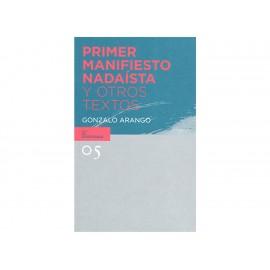Primer Manifiesto Nadaista y Otros Textos - Envío Gratuito