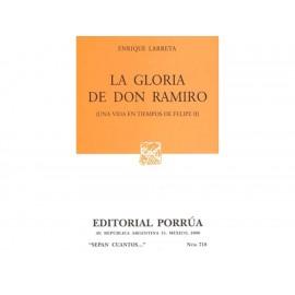 Gloria de Don Ramiro una Vida en Tiempos de Felipe Ii (Sc718) - Envío Gratuito