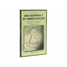 Los Masones Y El Poder Oculto - Envío Gratuito
