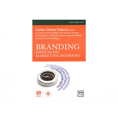Branding Esencia del Marketing Moderno - Envío Gratuito