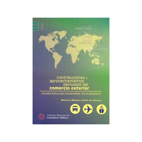 Contribuciones y Aprovechamientos Derivados del Com Ext - Envío Gratuito