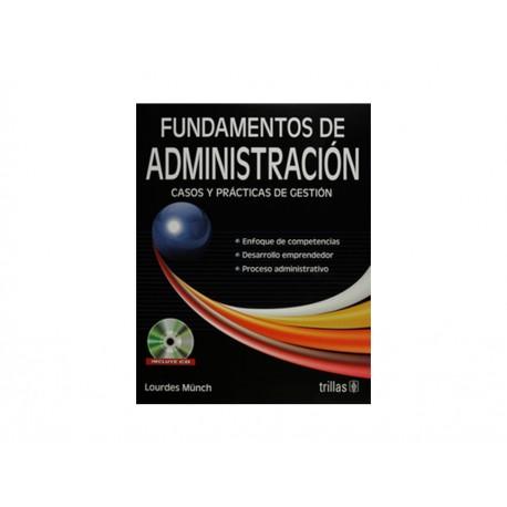 Fundamentos de Administración Casos y Practicas C/Cd - Envío Gratuito