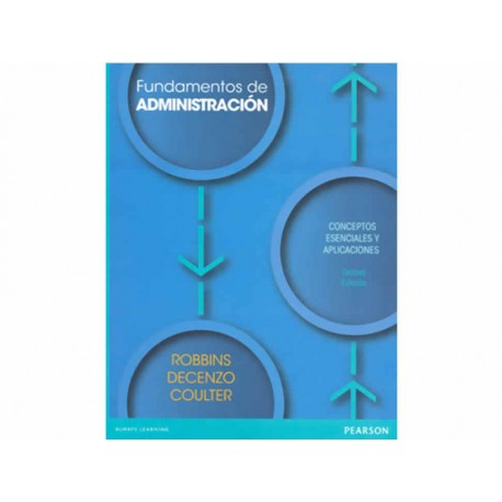 Fundamentos de Administración Conceptos Esenciales y Aplicaciones - Envío Gratuito