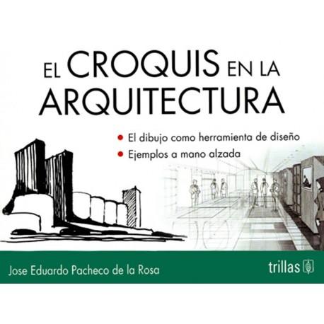 El Croquis en la Arquitectura - Envío Gratuito