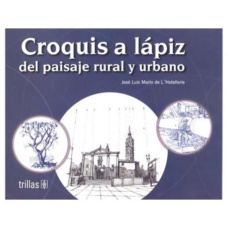 Croquis a Lápiz del Paisaje Rural y Urbano - Envío Gratuito