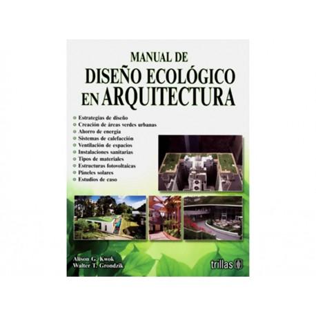 Manual de Diseño Ecológico en Arquitectura - Envío Gratuito