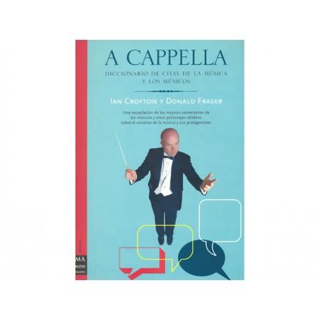 A Cappella Diccionario de Citas de la Música y los Músicos - Envío Gratuito
