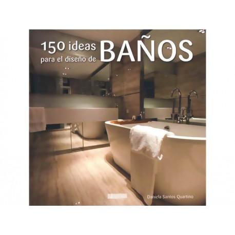 150 Ideas para el Diseño de Baños - Envío Gratuito