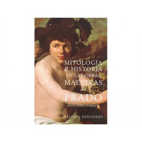 Mitología E Historia En las Obras Maestras del Prado - Envío Gratuito