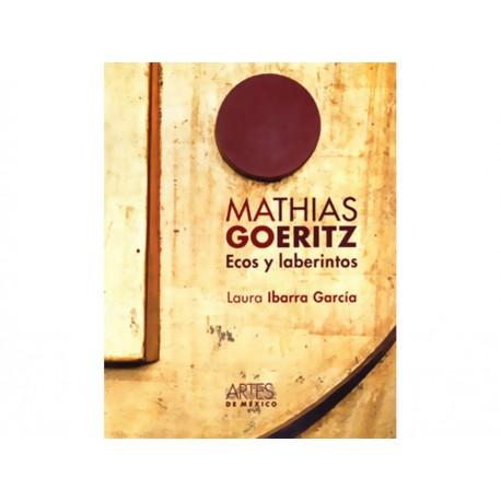Mathias Goeritz Ecos y laberintos - Envío Gratuito