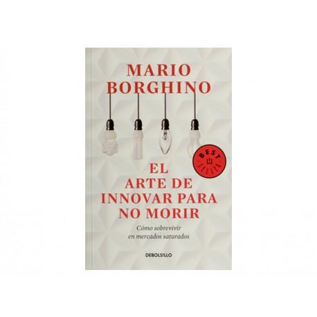 El Arte de Innovar para no Morir - Envío Gratuito