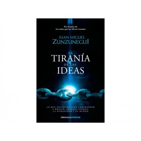 La Tiranía de las Ideas - Envío Gratuito