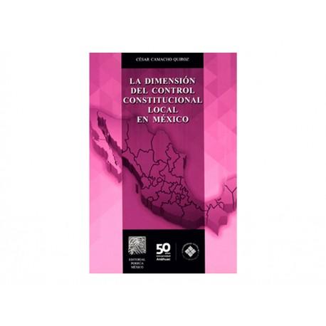 La Dimensión del Control Constitucional Local en México C Cd - Envío Gratuito
