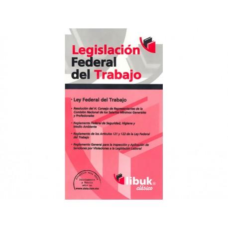 Legislación Federal del Trabajo - Envío Gratuito