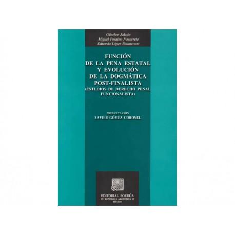 Funcion de la Pena Estatal y Evolucion Dogmatica Pos Final - Envío Gratuito