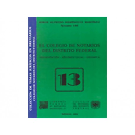 Colegio de Notarios del Distrito Federal 13 - Envío Gratuito