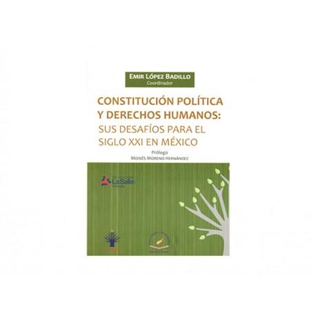 Constitución Política y Derechos Humanos Sus Desafíos para El Siglo 21 en México - Envío Gratuito